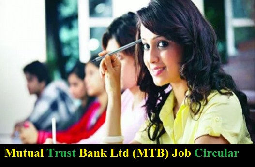 Mutual Trust Bank Ltd (MTB) Job Circular